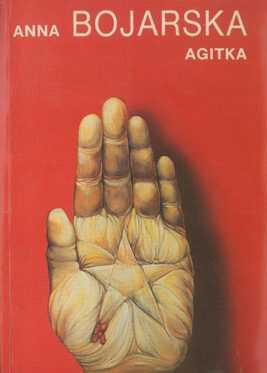 Książki Anny Bojarskiej - Agitka 1990