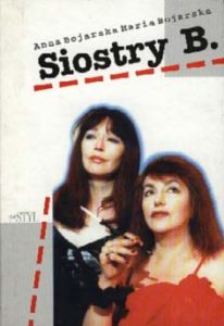 Książki Anny Bojarskiej - Siostry B. 1996