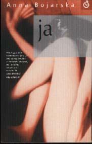 Książki Anny Bojarskiej - Ja 2002